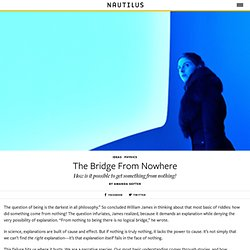 The Bridge From Nowhere - Issue 16: Nothingness