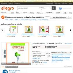 Nowoczesne zasady odżywiania w praktyce (4185965661) - Allegro.pl - Więcej niż aukcje.