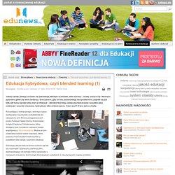 Edukacja hybrydowa, czyli blended learning (1)