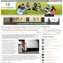 Cztery poziomy korzystania z technologii w szkole
