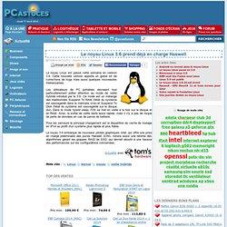 Le noyau Linux 3.6 prend déjà en charge Haswell