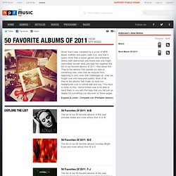 Musics 50 Favorite Albums of 2011 : NPR - StumbleUpon