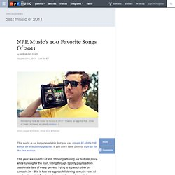 Music's 100 Favorite Songs Of 2011