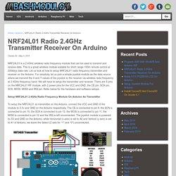NRF24L01 Radio 2.4GHz Transmitter Receiver On Arduino