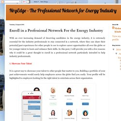 NrgEdge - The Professional Network for Energy Industry: Enroll in a Professional Network For the Energy Industry