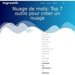 Nuage de mots: Top 7 outils pour créer un nuage - InGrowth