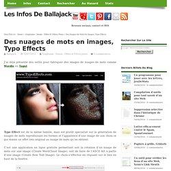 Des nuages de mots en images, Typo Effects