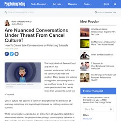 Are Nuanced Conversations Under Threat From Cancel Culture?