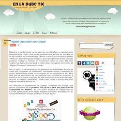 Flipped Classroom con Google