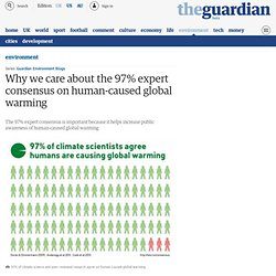 Why we care about the 97% expert consensus on human-caused global warming