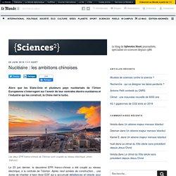Nucléaire : les ambitions chinoises – {Sciences²}