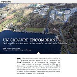 Centrale nucléaire de Brennilis : un cadavre encombrant