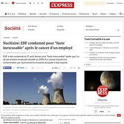 """Nucléaire: EDF condamné pour """"faute inexcusable"""" après le cancer d'un employé"""