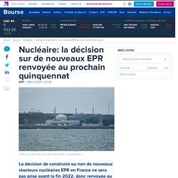 Nucléaire: la décision sur de nouveaux EPR renvoyée au prochain quinquennat