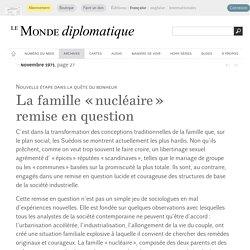 La famille « nucléaire » remise en question, par Nicole-Lise Bernheim (Le Monde diplomatique, novembre 1971)