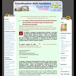 Le rapport officiel de l'Autorité de Sûreté Nucléaire est accablant et confirme que la Provence est directement menacée