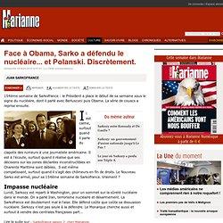 Face à Obama, Sarko a défendu le nucléaire... et Polanski. Discrètement.