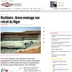 Nucléaire : Areva envisage son retrait du Niger