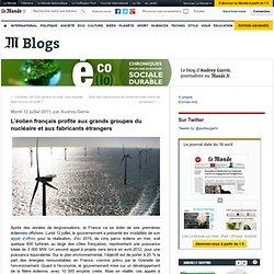 L'éolien français profite aux grands groupes du nucléaire et aux fabricants étrangers