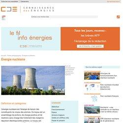 L'énergie nucléaire : explications (principes, fusion, fission)