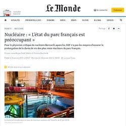 Nucléaire: «L'état du parc français est préoccupant»