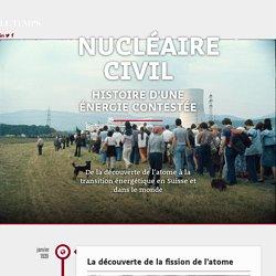 Le nucléaire civil, histoire d'une énergie contestée