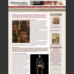 Etude ADN nucléaire des hominidés de la Sima de los Huesos ?