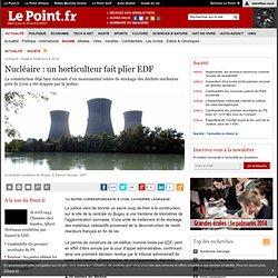 Nucléaire : un horticulteur fait plier EDF