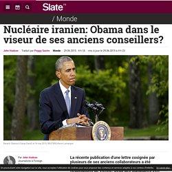 Nucléaire iranien: Obama dans le viseur de ses anciens conseillers?