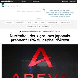Nucléaire : deux groupes japonais prennent 10% du capital d'Areva - France 3 Bourgogne-Franche-Comté