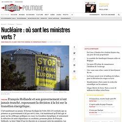 Nucléaire : où sont les ministres verts ?