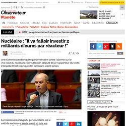 """Nucléaire : """"Il va falloir investir 2 milliards d'euros par réacteur !"""""""