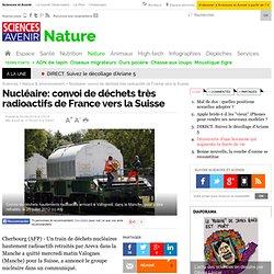 Nucléaire: convoi de déchets très radioactifs de France vers la Suisse