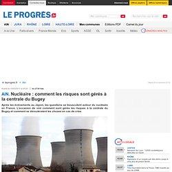 Nucléaire : comment les risques sont gérés à la centrale du Bugey