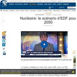 Nucléaire: le scénario d'EDF pour 2050