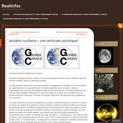 Accident nucléaire : une certitude statistique