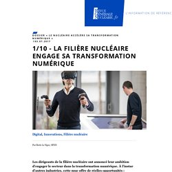 1/10 - La filière nucléaire engage sa transformation numérique