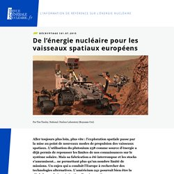 De l'énergie nucléaire pour les vaisseaux spatiaux européens