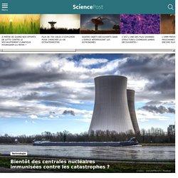 Bientôt des centrales nucléaires immunisées contre les catastrophes ?