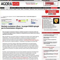 Déchets nucléaires à Bure : le projet CIGEO épinglé par la Commission citoyenne