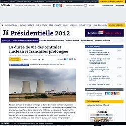 La durée de vie des centrales nucléaires françaises prolongée