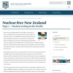 Nuclear testing in the Pacific - nuclear-free New Zealand
