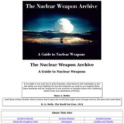 The Nuclear Weapon Archive - A Guide to Nuclear Weapons