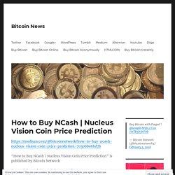 Nucleus Vision Coin Price Prediction – Bitcoin News