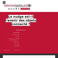 Le nudge est-il l'avenir des objets connecté ? « InternetActu.net