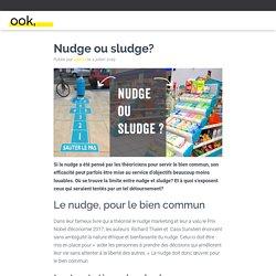 Nudge ou sludge? - OOK Communication