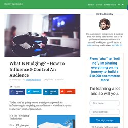 What is Nudging? - How to Influence an Audience