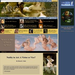 Nudity in Art: A Virtue of Vice?, By Brian Yoder