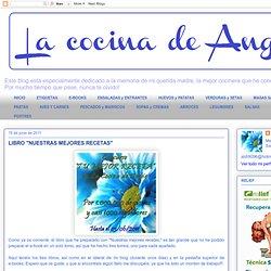 """La cocina de Angie: LIBRO """"NUESTRAS MEJORES RECETAS"""""""