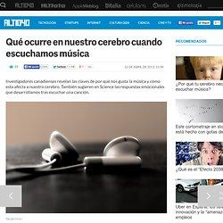 Qué ocurre en nuestro cerebro cuando escuchamos música